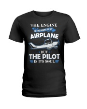 PILOT GIFT - THE PILOT IS ITS SOUL Ladies T-Shirt thumbnail