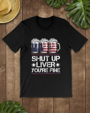 SHUT UP LIVER YOU'RE FINE AMERICAN FLAG Classic T-Shirt lifestyle-mens-crewneck-front-18