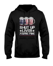 SHUT UP LIVER YOU'RE FINE AMERICAN FLAG Hooded Sweatshirt thumbnail