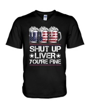 SHUT UP LIVER YOU'RE FINE AMERICAN FLAG V-Neck T-Shirt thumbnail