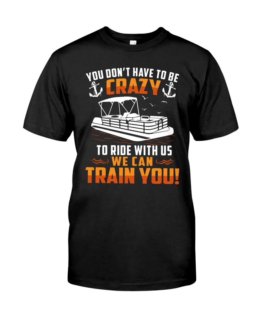 PONTOON BOAT GIFT - CRAZY Classic T-Shirt