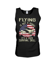 PILOT FLYING IS NOT A HOBBY IT'S A SURVIVAL SKILL Unisex Tank thumbnail