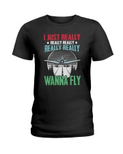 GREAT GIFT FOR PILOT - WANNA FLY Ladies T-Shirt thumbnail