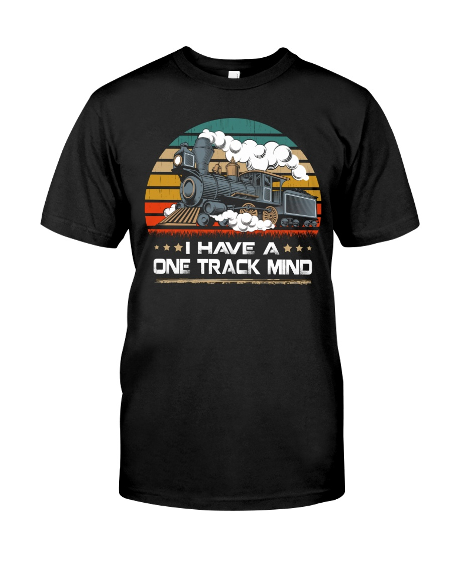 Train Lovers Gifts - I Have One Track Mind Classic T-Shirt