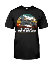 Train Lovers Gifts - I Have One Track Mind Classic T-Shirt front