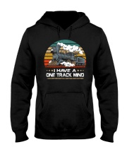 Train Lovers Gifts - I Have One Track Mind Hooded Sweatshirt thumbnail