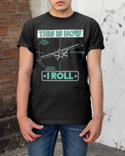 PILOT GIFT - THIS IS HOW I ROLL Classic T-Shirt apparel-classic-tshirt-lifestyle-31