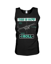 PILOT GIFT - THIS IS HOW I ROLL Unisex Tank thumbnail
