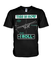 PILOT GIFT - THIS IS HOW I ROLL V-Neck T-Shirt thumbnail