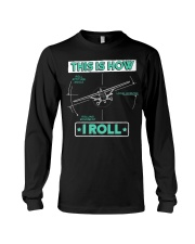 PILOT GIFT - THIS IS HOW I ROLL Long Sleeve Tee thumbnail