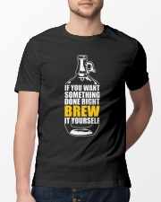 CRAFT BREWERY - BREW IT YOURSELF Classic T-Shirt lifestyle-mens-crewneck-front-13