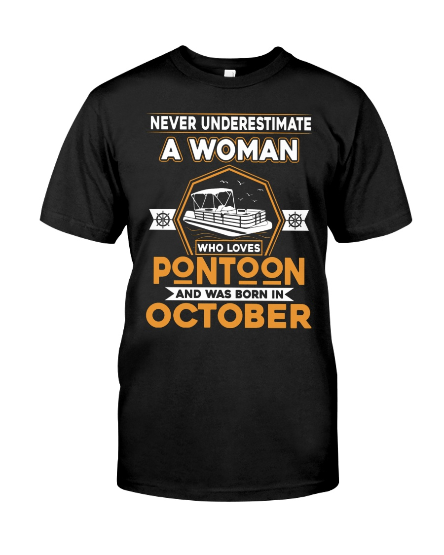 PONTOON BOAT GIFT - OCTOBER PONTOON WOMAN Classic T-Shirt
