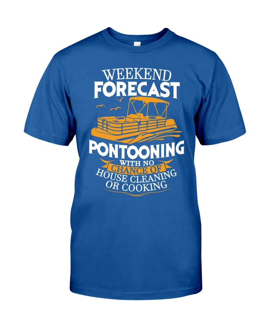 PONTOON BOAT GIFTS - WEEKEND FORECAST Classic T-Shirt