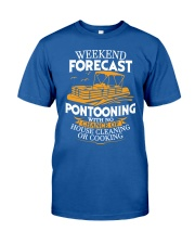 PONTOON BOAT GIFTS - WEEKEND FORECAST Classic T-Shirt front