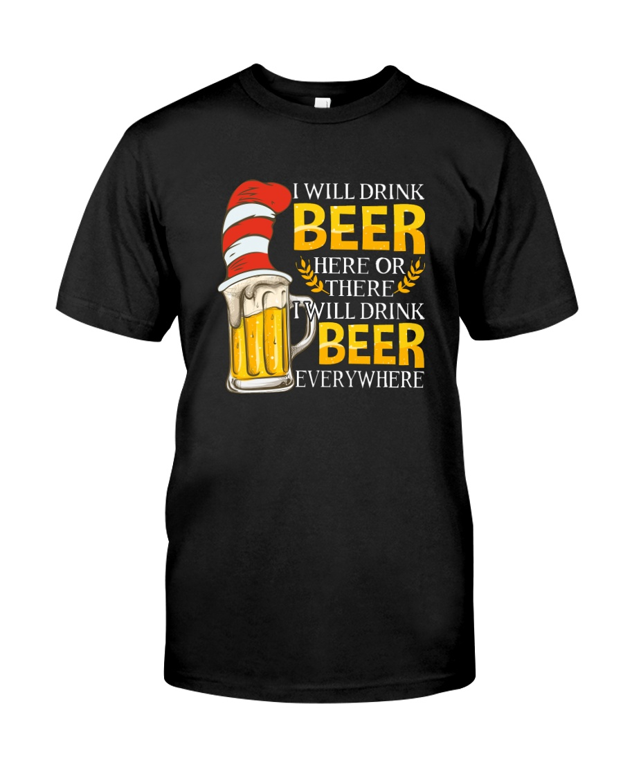 BEER ME- DRINK EVERYWHERE Classic T-Shirt