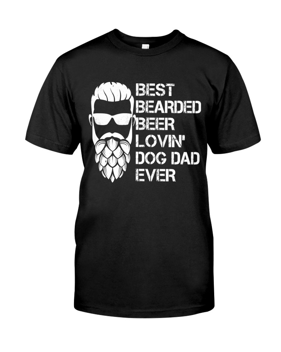 BEER LOVER - BEST BEARDED BEER LOVING DOG DAD EVER Classic T-Shirt