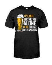 I BREW CRAFT BEER I DRINK AND SOCIAL DISTANCING Classic T-Shirt front