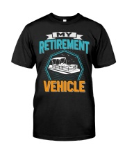PONTOON BOAT GIFT - MY RETIREMENT Classic T-Shirt front
