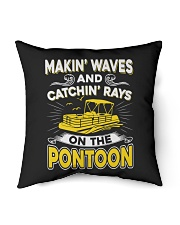 """PONTOON BOAT GIFT - MAKIN' WAVES AND CATCHIN' RAYS Indoor Pillow - 16"""" x 16"""" thumbnail"""