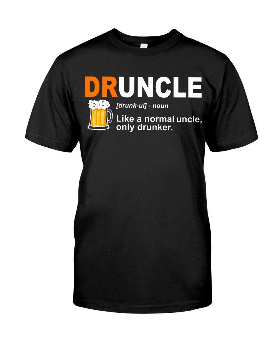 CRAFT BEER BREWERY DRUNCLE  Classic T-Shirt