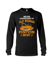 NEVER UNDERESTIMATE AN OLD WOMAN WITH PONTOON BOAT Long Sleeve Tee thumbnail