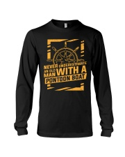 NEVER UNDERESTIMATE AN OLD MAN WITH A PONTOON BOAT Long Sleeve Tee thumbnail