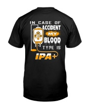 MY BLOOD TYPE IS IPA 2 Classic T-Shirt back