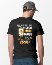 MY BLOOD TYPE IS IPA 2 Classic T-Shirt lifestyle-mens-crewneck-back-6