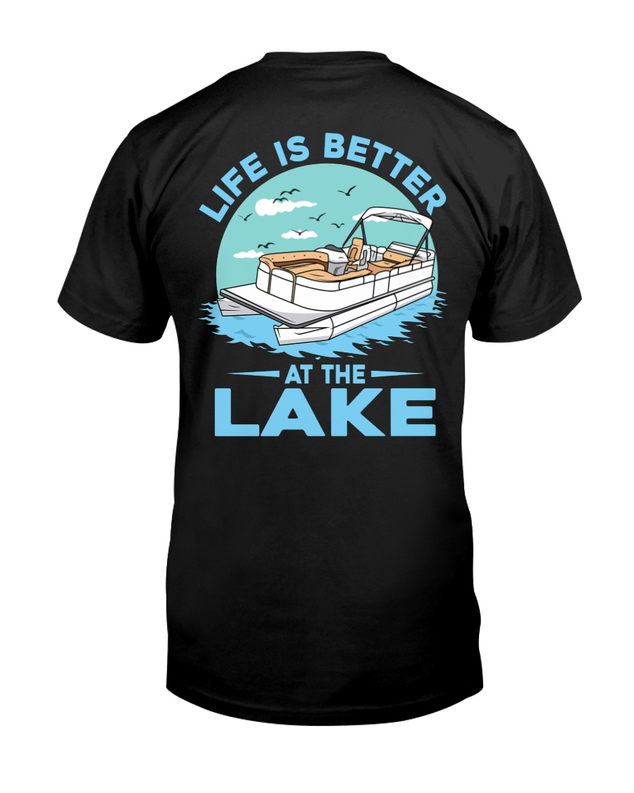 PONTOON BOAT GIFT - LIFE IS BETTER AT THE LAKE 2 Classic T-Shirt
