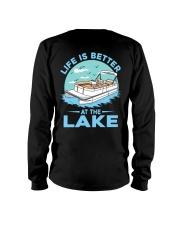 PONTOON BOAT GIFT - LIFE IS BETTER AT THE LAKE 2 Long Sleeve Tee thumbnail