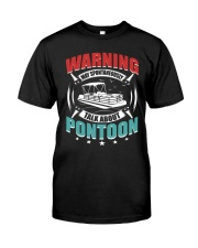 PONTOON BOAT GIFT - WARNING Classic T-Shirt front