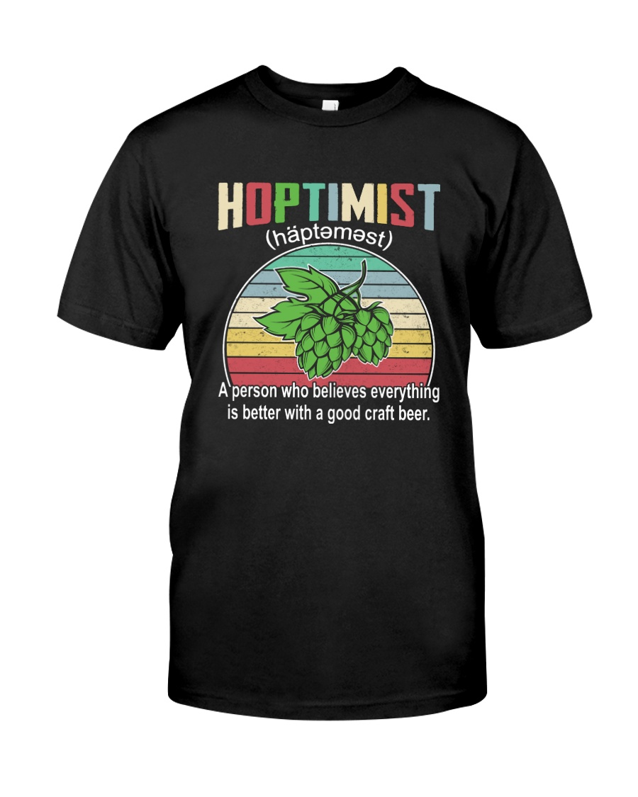 CRAFT BEER BREWERY HOPTIMIST VINTAGE DEFINITION Classic T-Shirt
