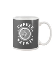 ALWAYS COFFEE MUG Mug thumbnail