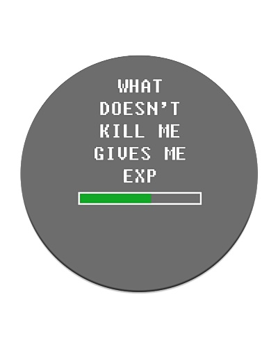 What doesnt kill me gives me exp white