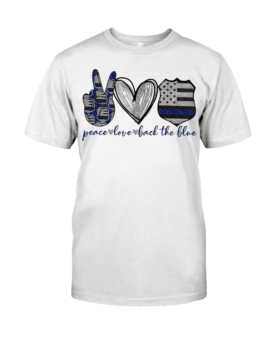 Peace Love Back The Blue Classic T-Shirt