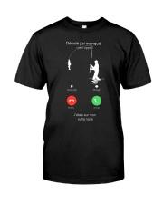 J ETAIS SUR MON AUTRE LINGNE Classic T-Shirt front