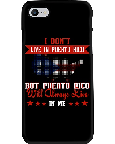 Puerto Rico Will Always Live In Me - Puerto Rican