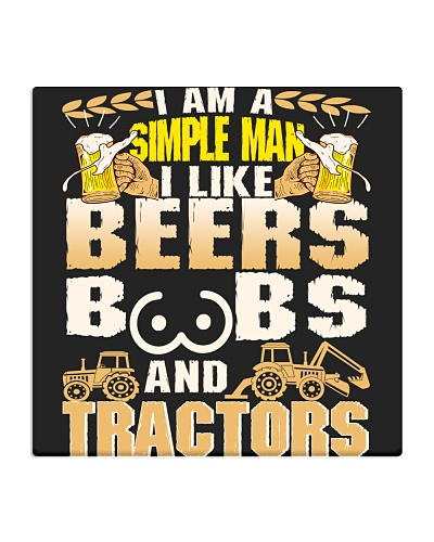 I Am A Simple Man I Like Beers Boobs And Tractors