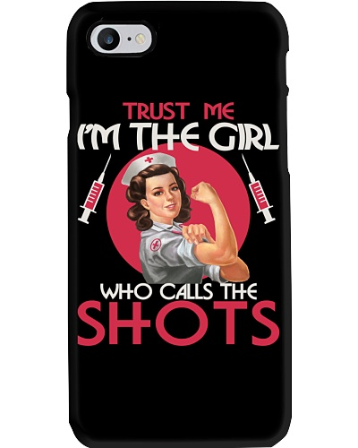 Nurse's Day  - I'm The Girl Who Calls The Shots