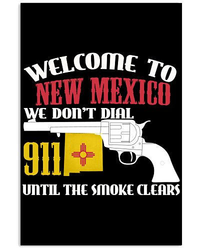 Funny Welcome To New Mexico We Don't Dial 911