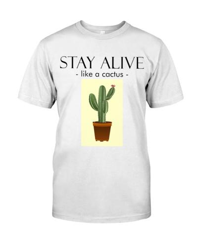 Stay Alive - like a cactus
