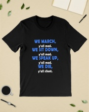 We All March You All Mad We Die You All Silent Classic T-Shirt lifestyle-mens-crewneck-front-19