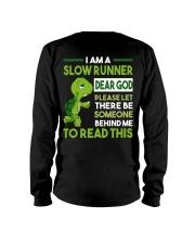 I AM SLOW RUNNER - Legging Long Sleeve Tee thumbnail