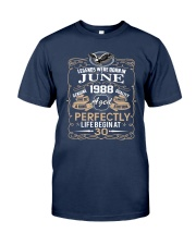 30th Birthday Gift - Legend were born in JUNE Classic T-Shirt front