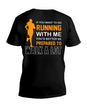 YOU'D BETTER BE PREPAERED TO WALK A LOT V-Neck T-Shirt thumbnail