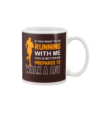 YOU'D BETTER BE PREPAERED TO WALK A LOT Mug tile