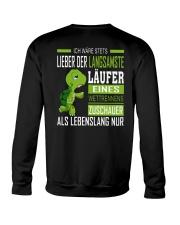 LIEBER DER LANGSAMSTE LAUFER Crewneck Sweatshirt thumbnail