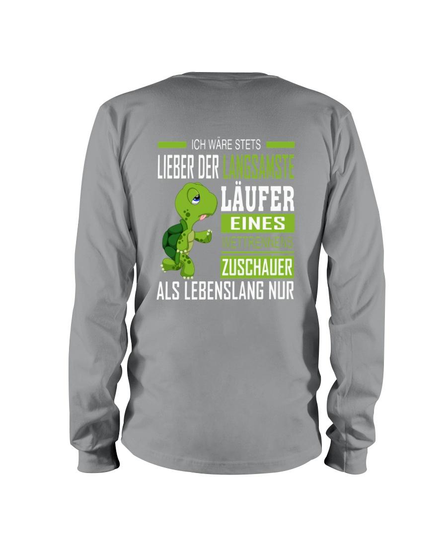 LIEBER DER LANGSAMSTE LAUFER Long Sleeve Tee