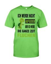 ICH WEDE NICHT AUFGEBEN Classic T-Shirt front