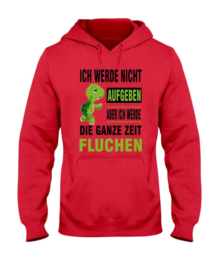 ICH WEDE NICHT AUFGEBEN Hooded Sweatshirt